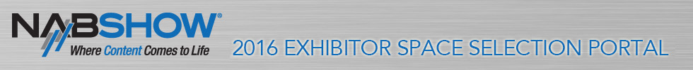 NAB Show 2016 Exhibitor Space Selection Portal